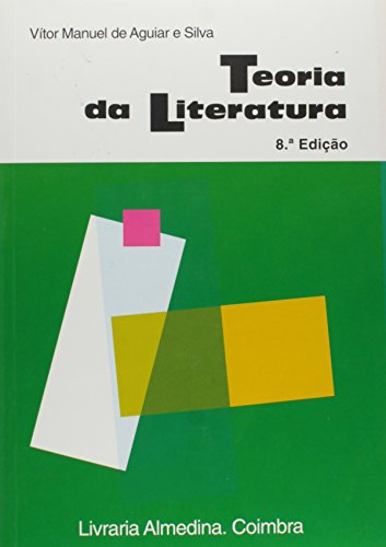 Teoria da Literatura, livro de Vitor Manuel de Aguiar e Silva