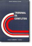 Tribunal de Conflitos - Organização, Competência, Poderes e Natureza Jurídica, livro de António Damasceno Correia
