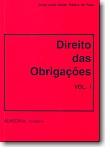 Direito das Obrigações - Vol. I, livro de Jorge Leite Areias Ribeiro Faria