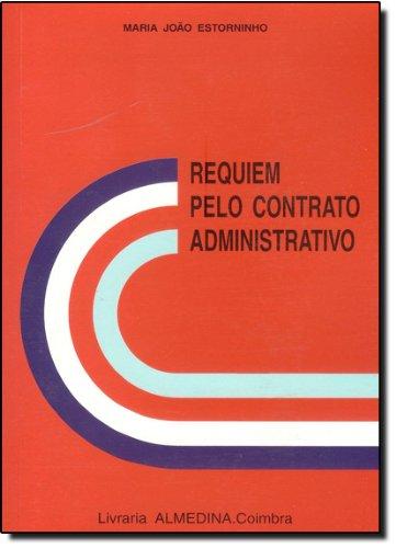 Requiem Pelo Contrato Administrativo, livro de Maria João Estorninho