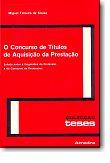 O Concurso de Títulos de Aquisição da Prestação, livro de Miguel Teixeira de Sousa