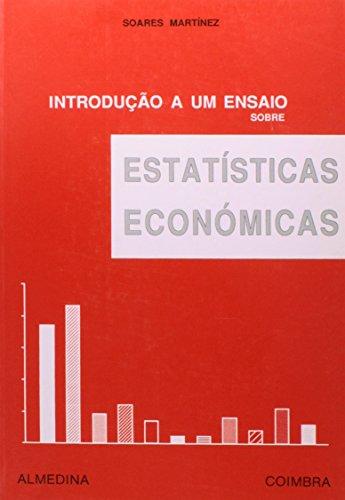 Introdução a um Ensaio sobre Estatísticas Económicas, livro de Pedro Soares Martínez