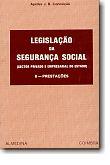 Legislação da Segurança Social II - Prestações, livro de Apelles Conceição