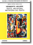 Herberto Helder - Texto, Metáfora. Metáfora do Texto, livro de Américo António Lindeza Diogo