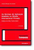 As Normas de Aplicação Imediata no Direito Internacional Privado  - Esboço de uma Teoria Geral - 2 Volumes, livro de António Novais Marques dos Santos