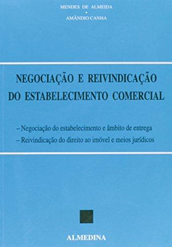 Negociação e Reivindicação do Estabelecimento Comercial, livro de José Augusto Mendes Almeida, Amândio Canha