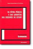 Da Dívida Pública e das Garantias Dos Credores Do Estado, livro de Eduardo Manuel Hintze da Paz Ferreira