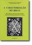 A Caracterização do Risco, livro de António Ramalheira, Salvador Massano Cardoso