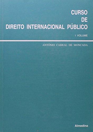 Curso de Direito Internacional Público - 1º Volume, livro de António Cabral de Moncada