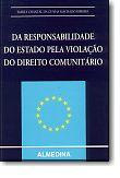 Da Responsabilidade do Estado pela Violação do Direito Comunitário, livro de Marta Chantal da Cunha Machado Ribeiro