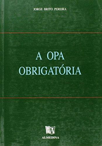 A OPA Obrigatória, livro de Jorge Manuel Brito Pereira