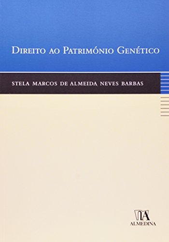 Direito ao Património Genético, livro de Stela Marcos de Almeida Neves Barbas