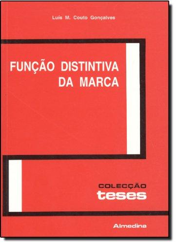 Função Distintiva da Marca, livro de Luís Manuel Couto Gonçalves