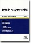 Tratado de Amesterdão, livro de José Luís da Cruz Vilaça e Miguel Gorjão-Henriques