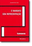 O Mandato sem Representação - Reimpressão, livro de Fernando Pessoa Jorge