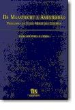De Maastricht a Amesterdão - Problemas da União Monetária Europeia, livro de Paulo de Pitta e Cunha