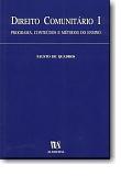 Direito Comunitário I, livro de Fausto de Quadros