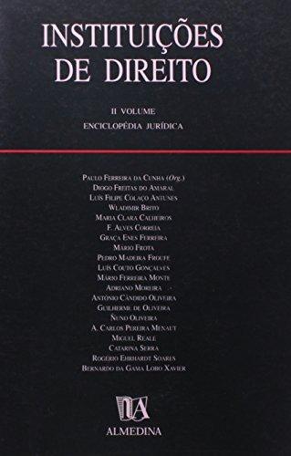 Instituições de Direito - II Volume - Enciclopédia Jurídica, livro de Paulo Ferreira da Cunha (Org.)