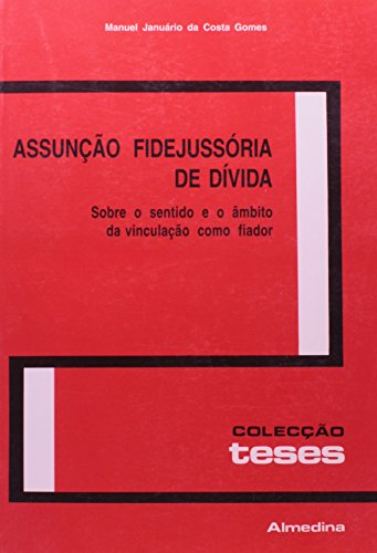 Assunção Fidejussória de Dívida, livro de Manuel Januário da Costa Gomes