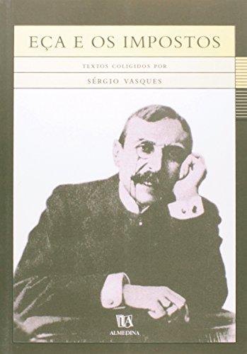 Eça e os Impostos, livro de Textos coligidos por Sérgio Vasques