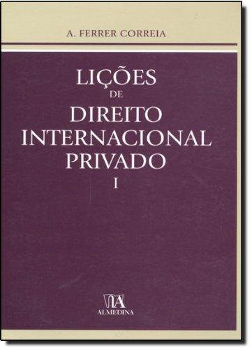 Lições de Direito Internacional Privado I, livro de A. Ferrer Correia