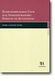 Responsabilidade Civil dos Administradores Perante os Accionistas, livro de Pedro Caetano Nunes