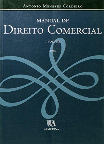 Manual De Direito Comercial, V.1, livro de António Menezes Cordeiro