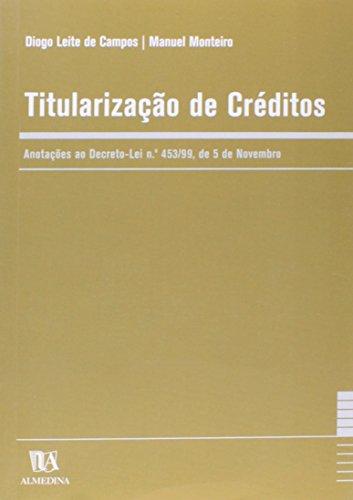 Titularização de Créditos, livro de Diogo Leite de Campos e Manuel Monteiro