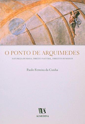 O ponto de Arquimedes, livro de Paulo Ferreira da Cunha