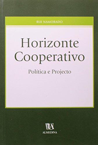 Horizonte Cooperativo - Política e Projecto, livro de Rui Namorado