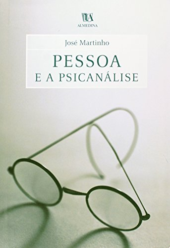 Pessoa e a Psicanálise, livro de José Martinho