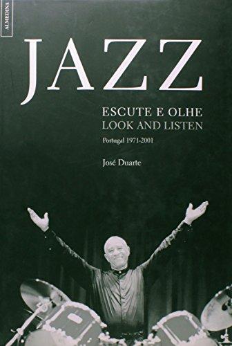 Jazz - Escute e Olhe, 1971-2001, livro de José Duarte