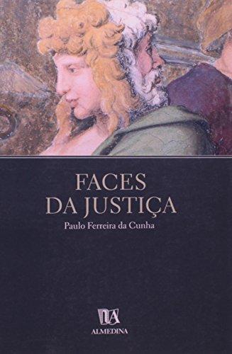 Faces da Justiça, livro de Paulo Ferreira da Cunha