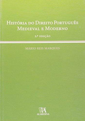 História do Direito Português - Medieval e Moderno, livro de Mário Reis Marques