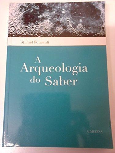 A Arqueologia do Saber, livro de Michel Foucault