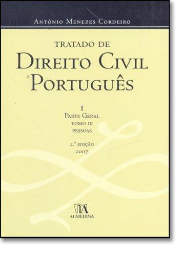 Tratado de Direito Civil Português - I Parte Geral - Tomo II - Coisas - Edição Cartonada, livro de António Menezes Cordeiro