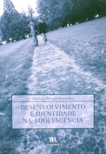 Desenvolvimento e Identidade na Adolescência, livro de Markus Neuenschwander