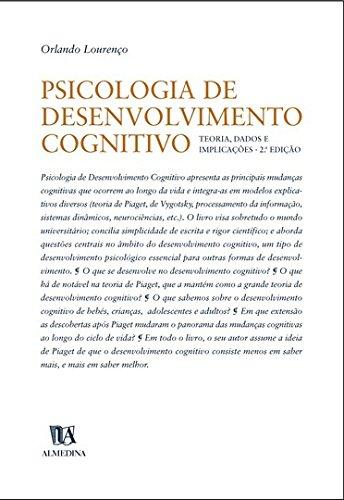 Psicologia de Desenvolvimento Cognitivo - Teoria, Dados e Implicações, livro de Orlando Martins Lourenço