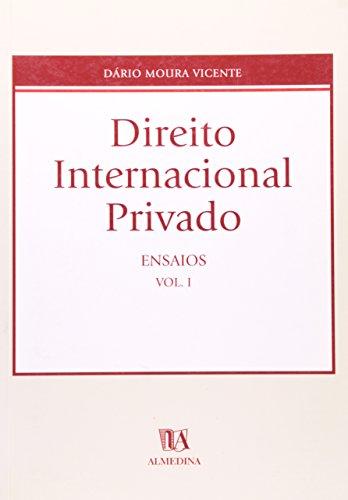 Direito Internacional Privado - Ensaios - Volume I, livro de Dário Moura Vicente
