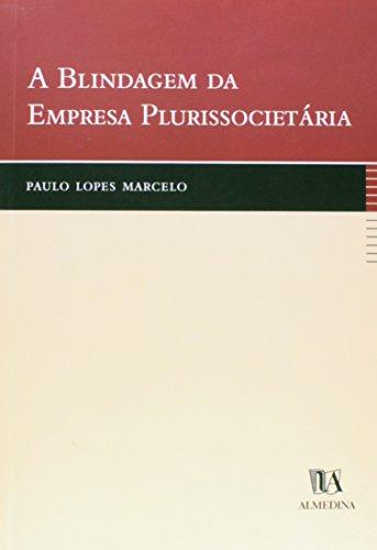 A Blindagem da Empresa Plurissocietária, livro de Paulo Lopes Marcelo