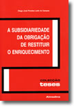 A Subsidiariedade da Obrigação de Restituir o Enriquecimento, livro de Diogo Leite de Campos