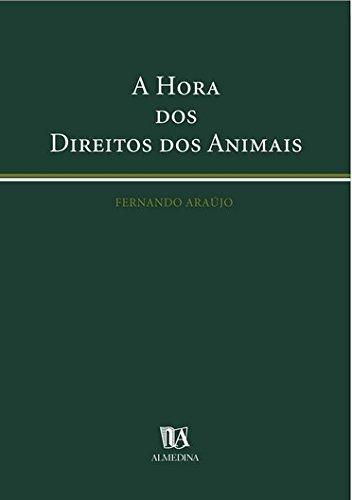 A Hora dos Direitos dos Animais, livro de Fernando Araújo
