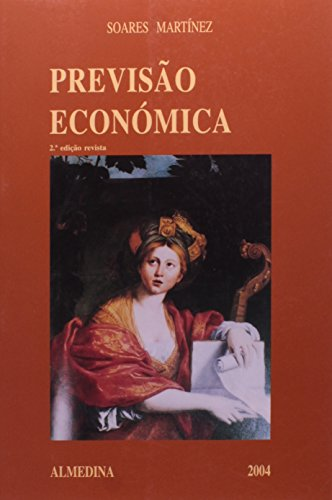 Ensaio Sobre os Fundamentos da Previsão Económica, livro de Pedro Soares Martínez