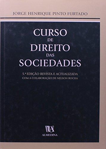 Curso de Direito das Sociedades, livro de Jorge Henrique da Cruz Pinto Furtado