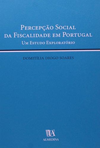 Percepção Social da Fiscalidade em Portugal, livro de Domitília Diogo Soares