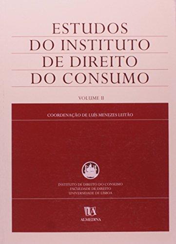 Estudos do Instituto de Direito do Consumo - Volume II, livro de Vários | Coordenador: Luís Manuel Teles de Menezes Leitão