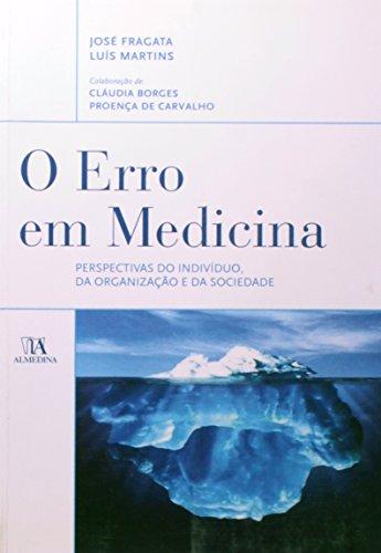 O Erro em Medicina, livro de José Fragata, Luís Martins