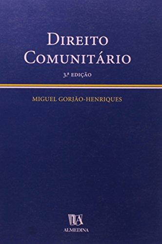 Direito Comunitário - Sumários Desenvolvidos, livro de Miguel Gorjão-Henriques