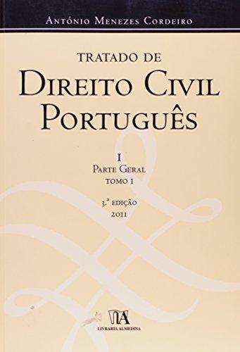 Tratado de Direito Civil Português - I Parte Geral, Tomo I, livro de António Menezes Cordeiro