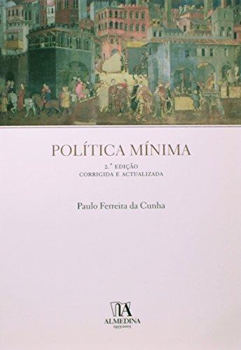 Política Mínima, livro de Paulo Ferreira da Cunha